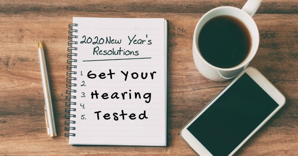 New Year's Resolution Get Your Hearing Tested