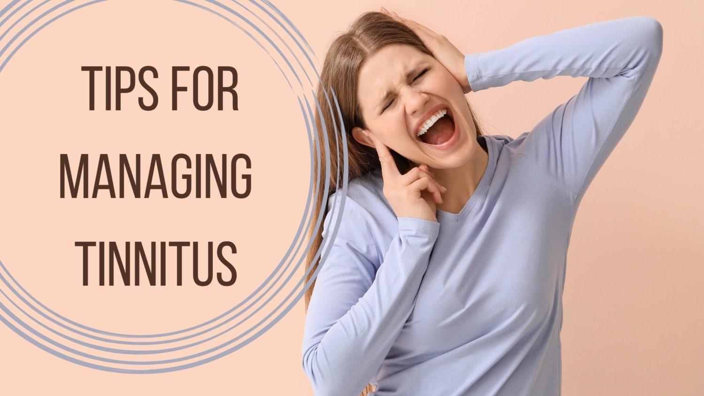 Tips for Managing Tinnitus